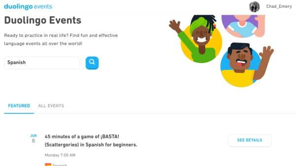Duolingo Events are another way to practice your target language with Duolingo. These are online and in-person meetings to practice with other Duolingo users.